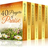 Prayers That Will Change Your Life Increase Your Faith and Build a Habit of Praise (English Edition)