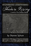 Shadow Rising (The Shadow World Book 7)