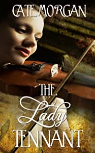 The Lady Tennant: The Violinst & The Composer (Waking Muse Book 1)