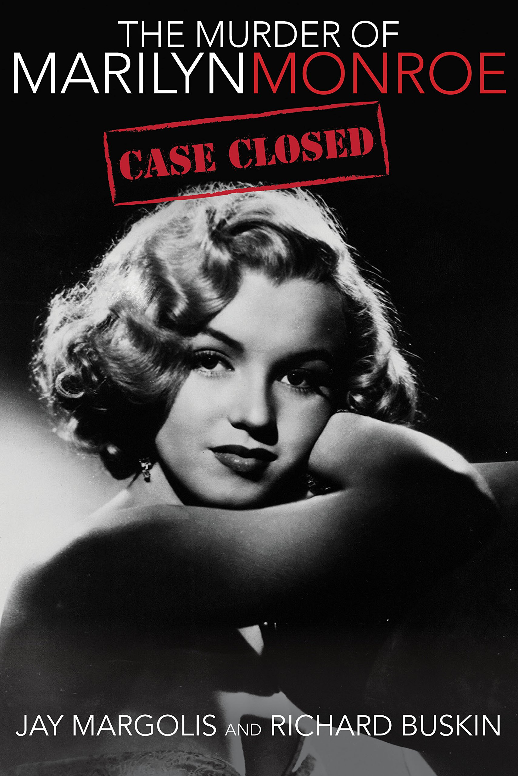 Download The Murder of Marilyn Monroe: Case Closed ebook