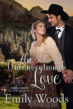 An Unconventional Love (Falls Creek Western Romance Book 1)