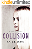Collision (The Fight for Life Duet Book 1) (The Fight for Life Series)