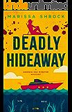 Deadly Hideaway (Georgia Rae Winston Mysteries Book 5)