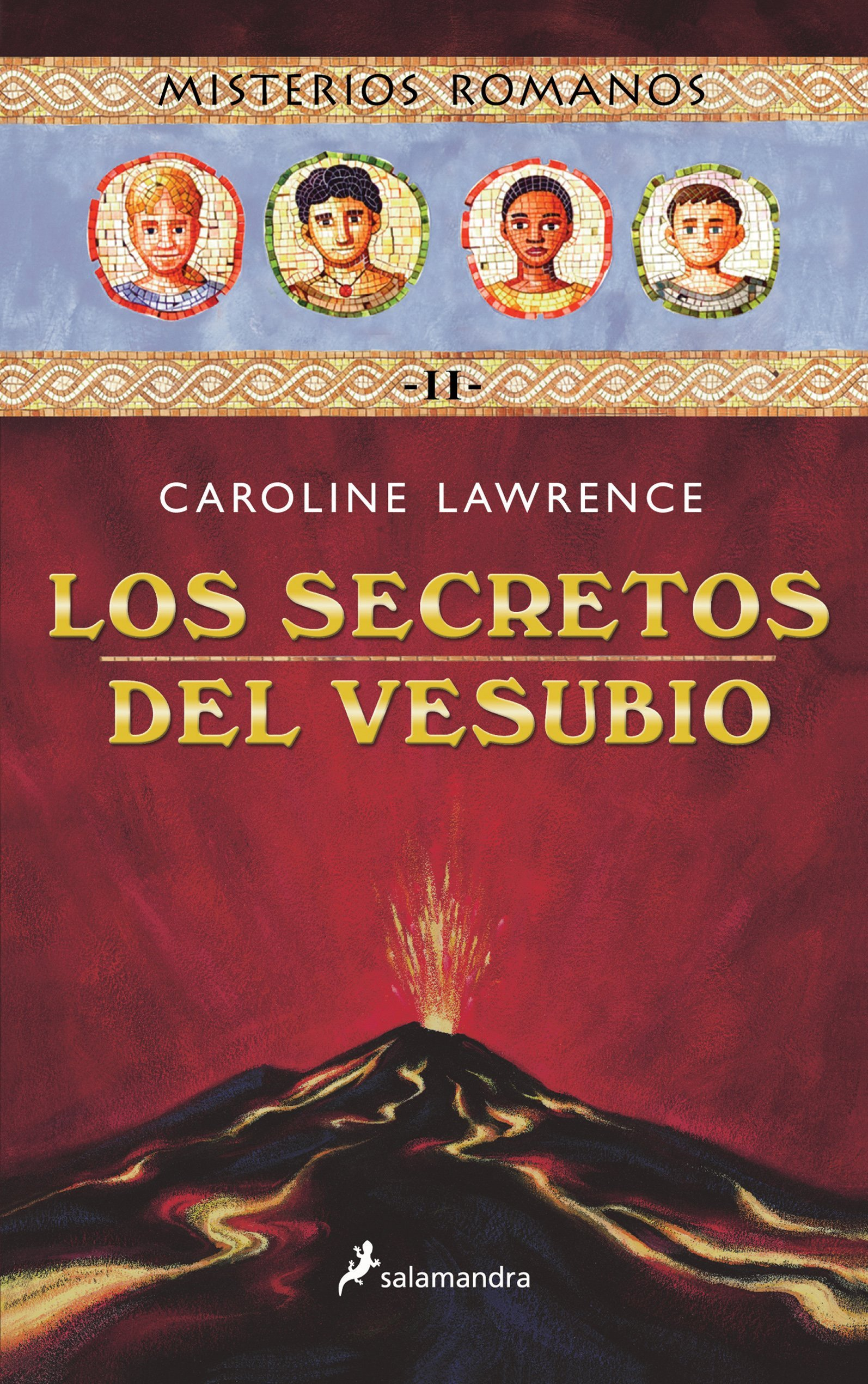 Los secretos del Vesubio/ The Secrets of Vesuvius (Infantil Y Juvenil) (Spanish Edition): Caroline Lawrence: 9788478887934: Amazon.com: Books