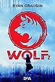 Il giorno della vendetta. Wolf: 2