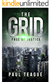 The Grid 1: Fall of Justice (The Grid Trilogy)