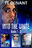 Into the White Box Set: Books 1 - 3
