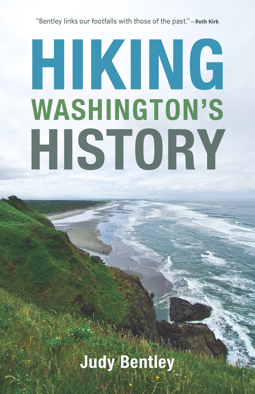 Hiking Washingtons History (Samuel and Althea Stroum Books)
