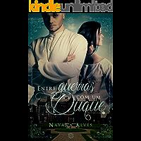 Entre guerras com um Duque (Heltons Livro 1)