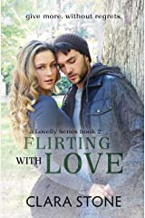 Flirting With Love: A Standalone Contemporary Romance (Lovelly Series Book 2)