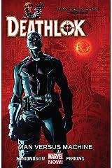 Deathlok Vol. 2: Man Versus Machine (Deathlok (2014-2015)) Kindle Edition