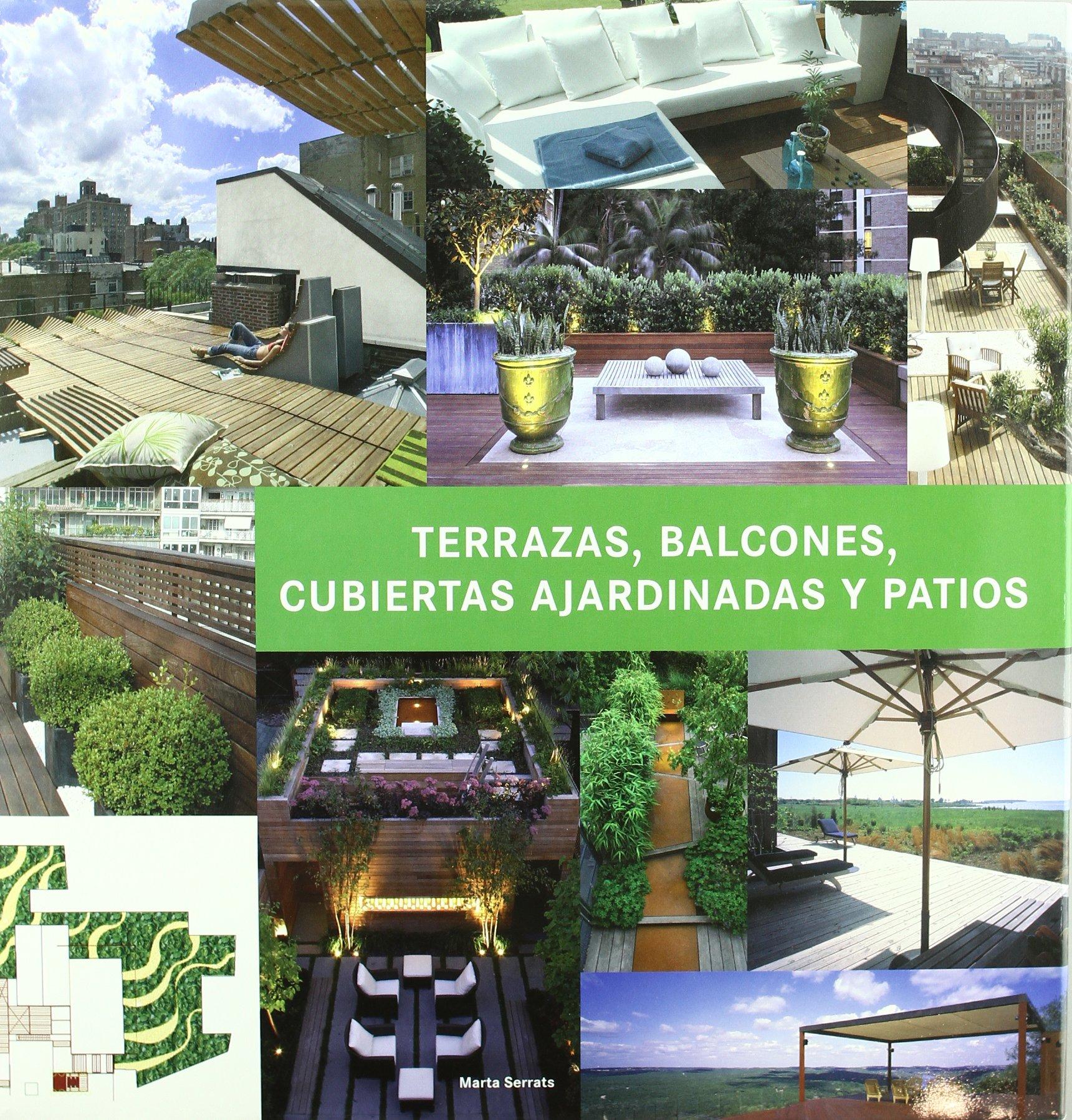 Terrazas Balcones Cubiertas Ajardinadas Y Patios Terraces - Cubiertas-de-terrazas
