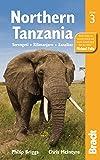 Northern Tanzania: Serengeti, Kilimanjaro, Zanzibar (Bradt Travel Guides (Regional Guides))