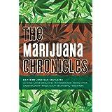 The Marijuana Chronicles (Akashic Drug Chronicles Book 4)