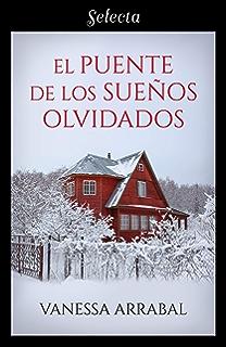 El puente de los sueños olvidados (Spanish Edition)
