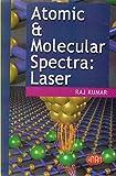 Atomic & Molecular Spectra: Laser