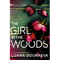 The Girl In the Woods (Domestic Noir) (English Edition)