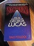 Skywalking: Life and Films of George Lucas
