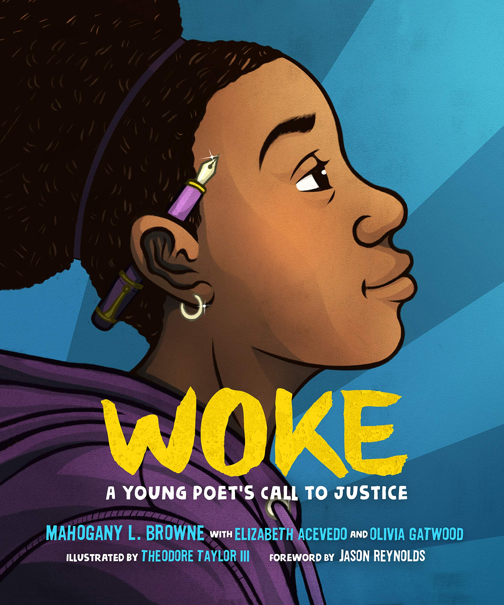 Woke: A Young Poet's Call to Justice: Browne, Mahogany L., Acevedo ...