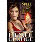 Spell On Fire: A Paranormal Women's Fiction Novel (Grimoires of a Middle-aged Witch Book 2)