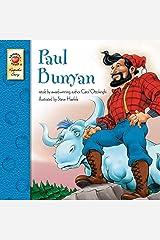 Paul Bunyan – Classic Children's Book Keepsake Stories, PreK–3 Kindle Edition