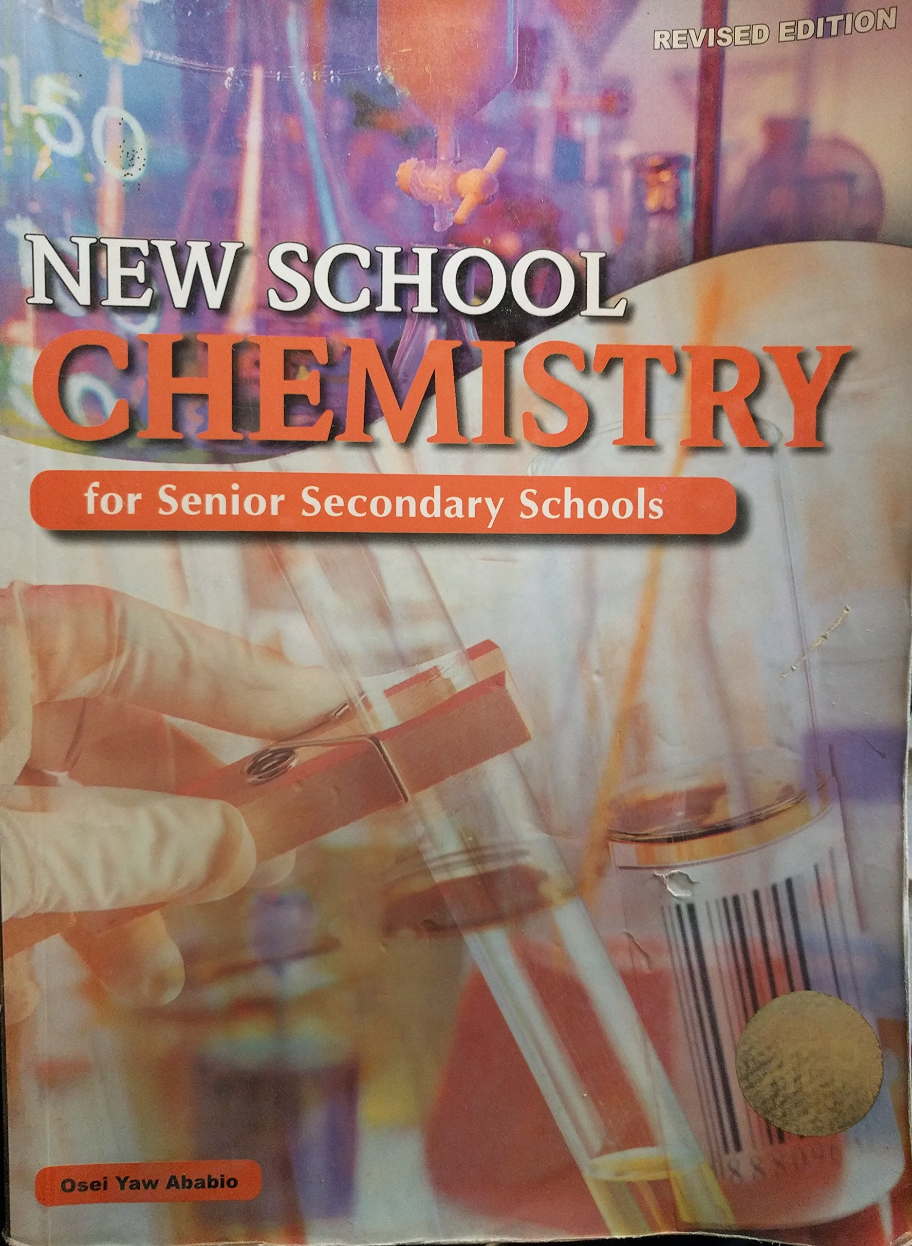 New school chemistry for senior secondary schools osef yaw ababio new school chemistry for senior secondary schools osef yaw ababio 9789781755316 amazon books fandeluxe Images