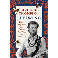 Beeswing: Losing My Way and Finding My Voice 1967-1975 book cover