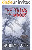 The Thing in the Woods (The Long War Book 1)