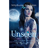 Unseen (The Unseen Trilogy Book 1) (English Edition)