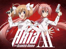 Watch Aria The Scarlet Ammo Season 2 Prime Video