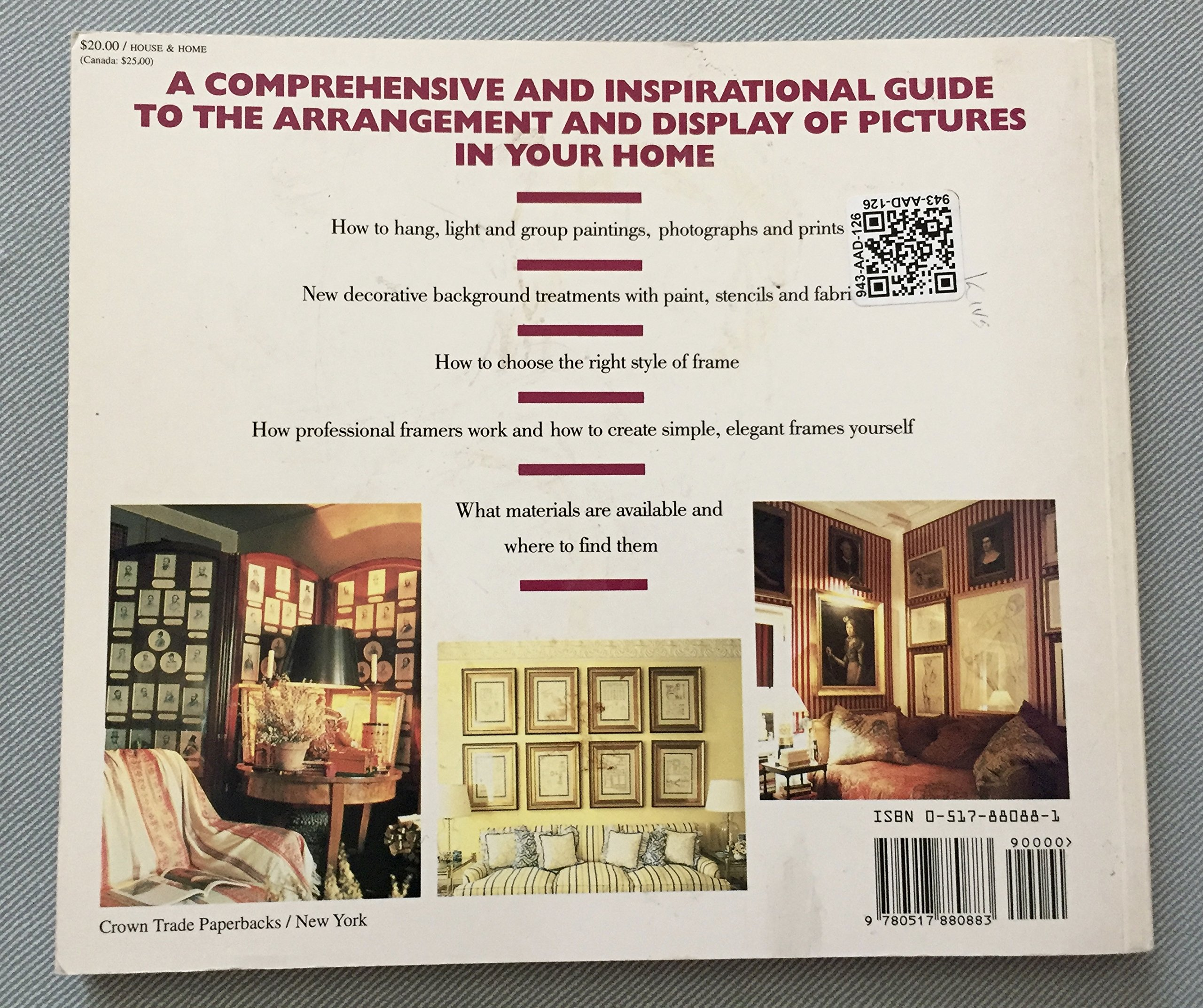 Displaying pictures and photographs a complete guide to framing displaying pictures and photographs a complete guide to framing arranging and lighting paintings prints and photo graphs caroline clifton mogg solutioingenieria Image collections