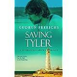 Saving Tyler: A Veteran Lockdown Romance