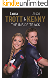 Laura Trott and Jason Kenny: The Inside Track