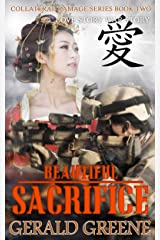 Beautiful Sacrifice: Technothriller Series,. Romance Series, Suspense, Drama, and  Action. (Collateral Damage Book 2) Kindle Edition