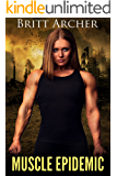 Muscle Epidemic: (Female Muscle, Giantess)