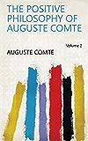 The Positive Philosophy of Auguste Comte Volume 2