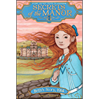 Beth's Story, 1914 (Secrets of the Manor Book 1)
