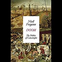 Doom: The Politics of Catastrophe (English Edition)