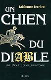 Un chien du diable: Une enquête de Gilles Bayonne