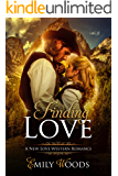 Finding Love (New Love Western Romance Book 1)