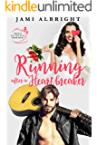 Running After a Heartbreaker (Brides on the Run Book 4)
