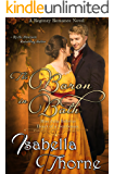 The Baron in Bath - Miss Julia Bellevue: A Regency Romance Novel (Heart of a Gentleman Book 4)