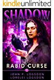Rabid Curse: A Wren Cooper Supernatural Thriller (Shadow Paranormal Police Department Book 2)