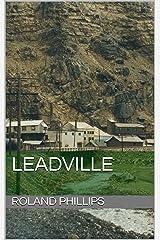 Leadville Kindle Edition