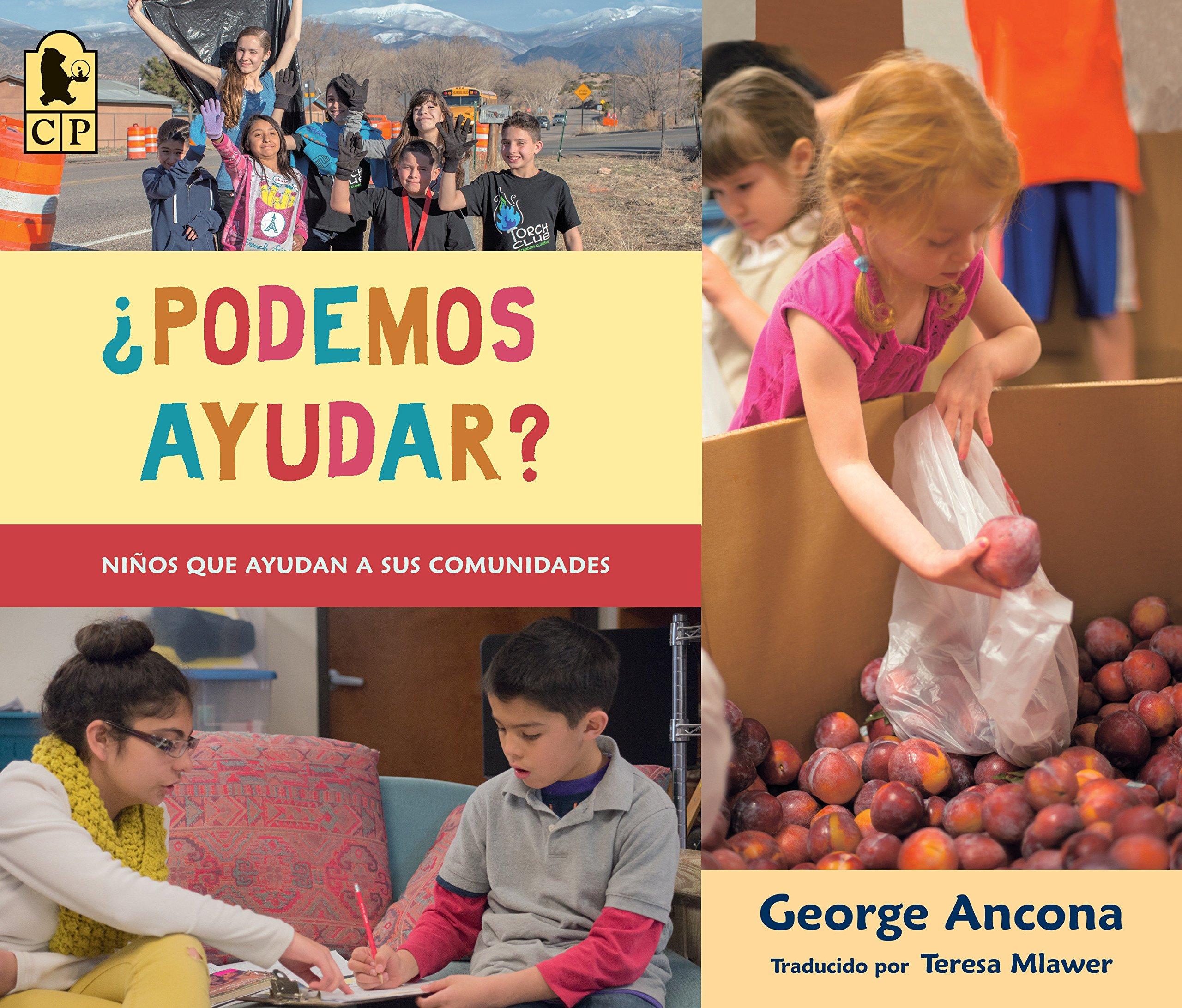 ¿Podemos ayudar?: Niños que ayudan a sus comunidades (Spanish Edition) (Spanish) Paperback – February 12, 2019