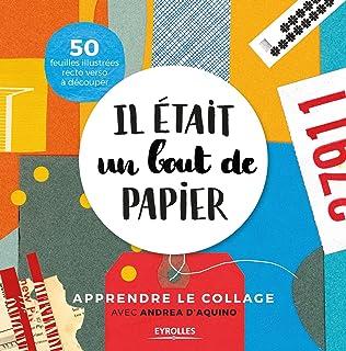 Art et pratique du collage : Du papier aux techniques mixtes: Amazon ...