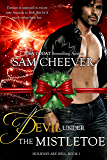 Devil Under the Mistletoe (Holidays are Hell Book 1)