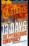 13 Days: The Pythagoras Conspiracy: Lynn Dayton Thriller #1 (Lynn Dayton Thrillers)
