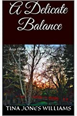 A Delicate Balance: ... days that shaped a lifetime (Bridge to Freedom Book 3) Kindle Edition