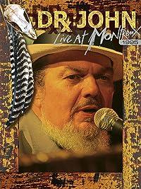 Dr. John – Live at Montreux